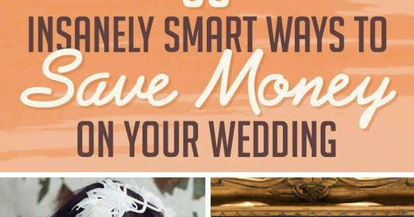 Insanely ways to save money on wedding